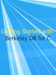 Getting Started with Berkeley DB for C