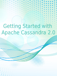 Getting Started with Apache Cassandra 2.0